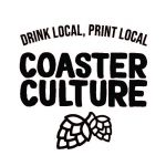 Coaster Culture Printing-Drink Local, Print Local